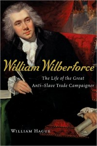 William Wilberforce by William Hague