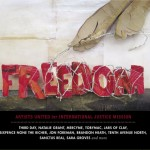 'Freedom' ~ Artists United for International Justice Mission