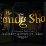 The Candy Shop ~ A Film About Child Sex Trafficking
