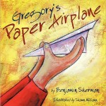 Book Giveaway ~ Gregory's Paper Airplane