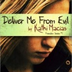 The Freedom Series: Book #1 ~ Deliver Me From Evil
