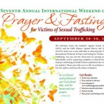 Annual Weekend of Prayer and Fasting for Victims of Sexual Trafficking 2012