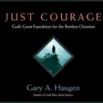 Just Courage by Gary Haugen