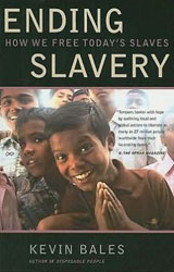 Ending Slavery: How We Free Today's Slaves book cover image
