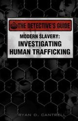 Modern Slavery: Investigating Human Trafficking book cover image